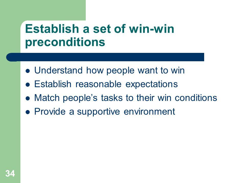 Establish a set of win-win preconditions
