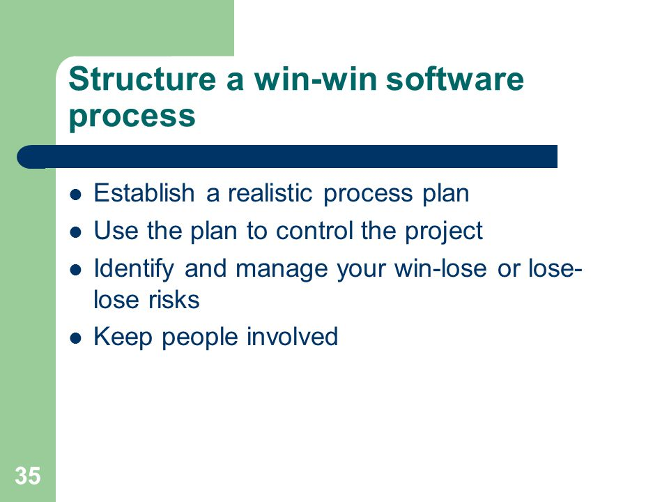 Structure a win-win software process