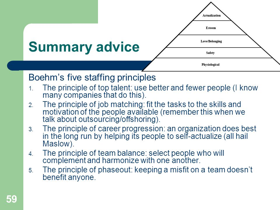 Summary advice Boehm's five staffing principles