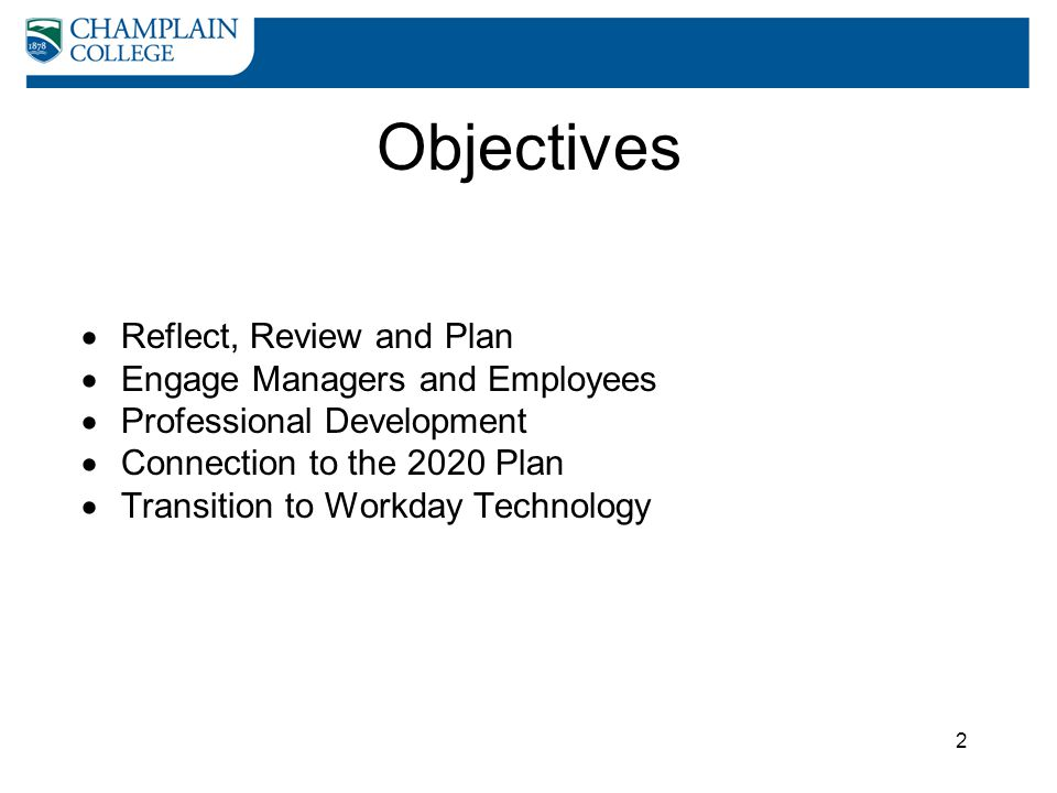 Objectives Reflect, Review and Plan Engage Managers and Employees