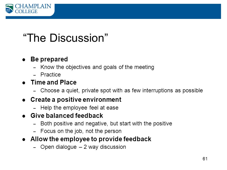 The Discussion Be prepared Time and Place