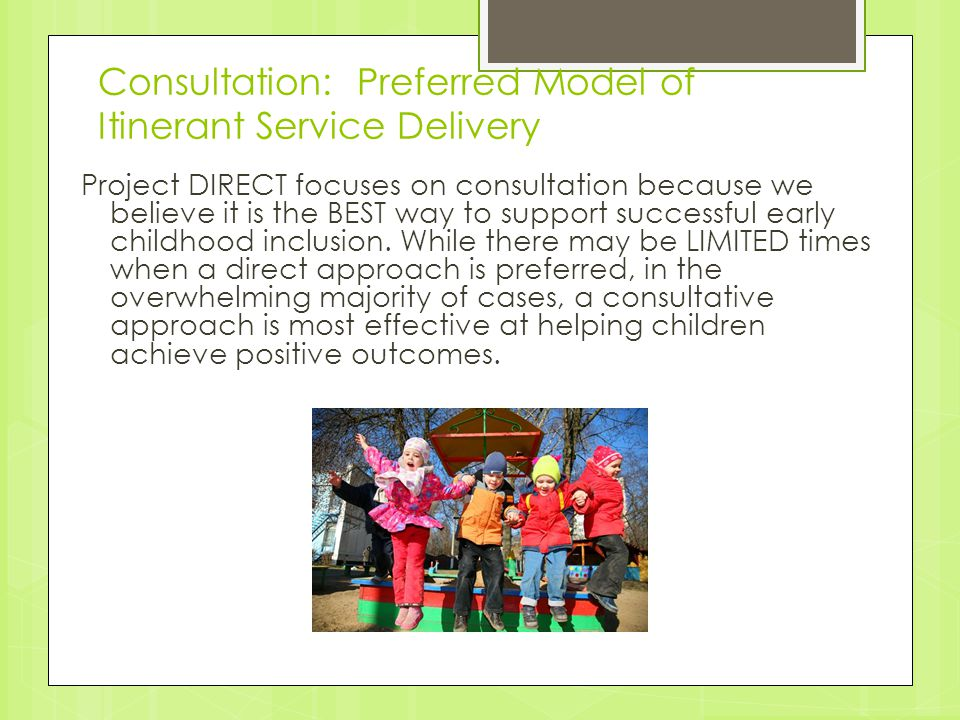 Consultation: Preferred Model of Itinerant Service Delivery
