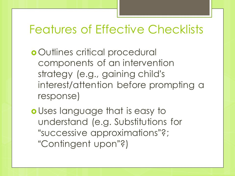 Features of Effective Checklists