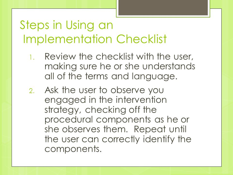 Steps in Using an Implementation Checklist