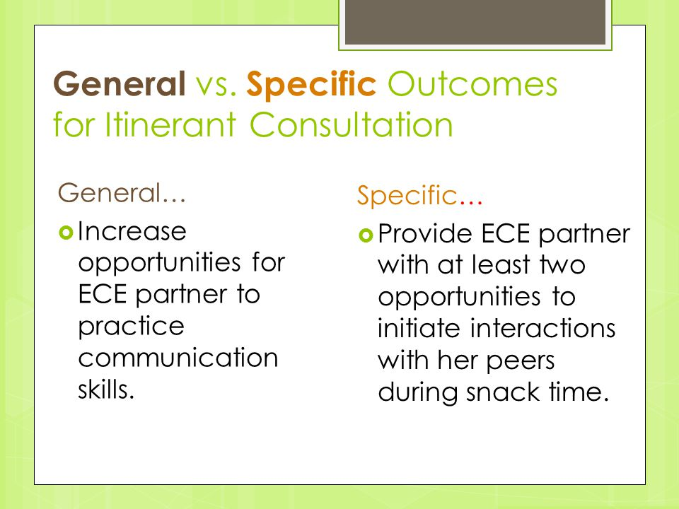 General vs. Specific Outcomes for Itinerant Consultation