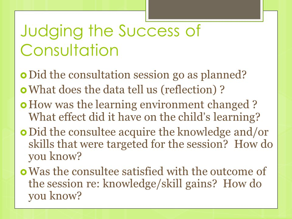 Judging the Success of Consultation