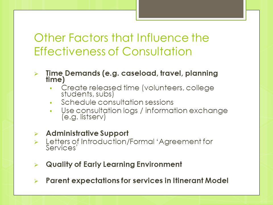 Other Factors that Influence the Effectiveness of Consultation