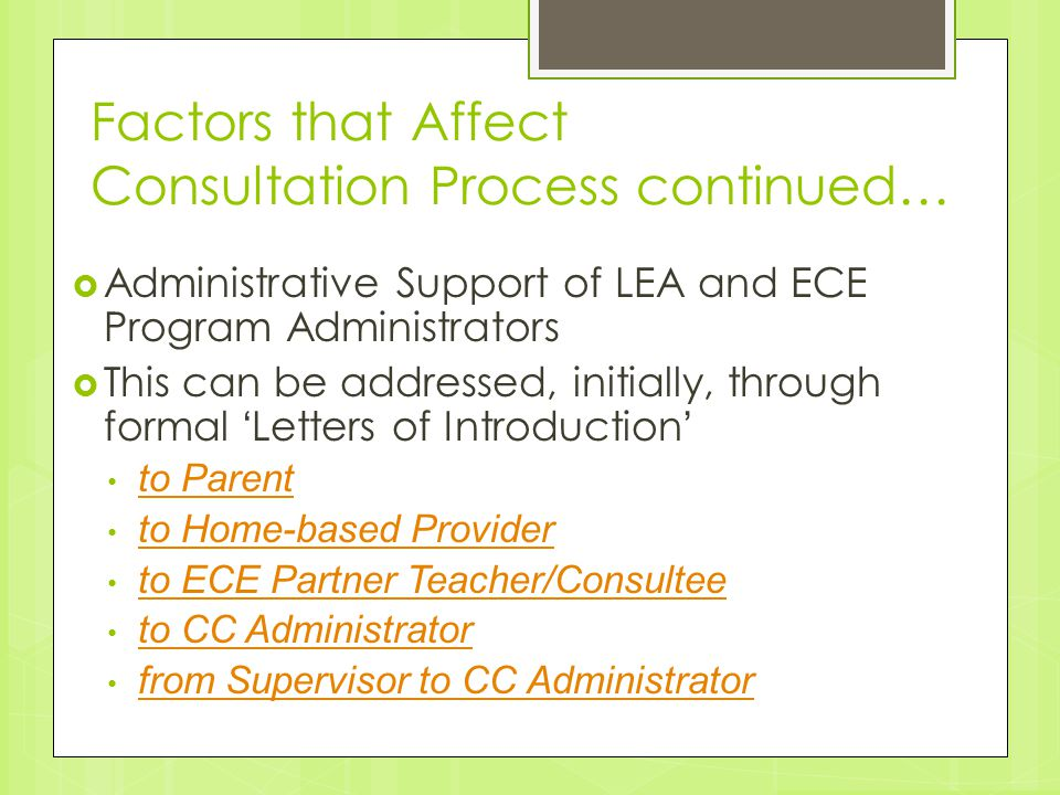 Factors that Affect Consultation Process continued…