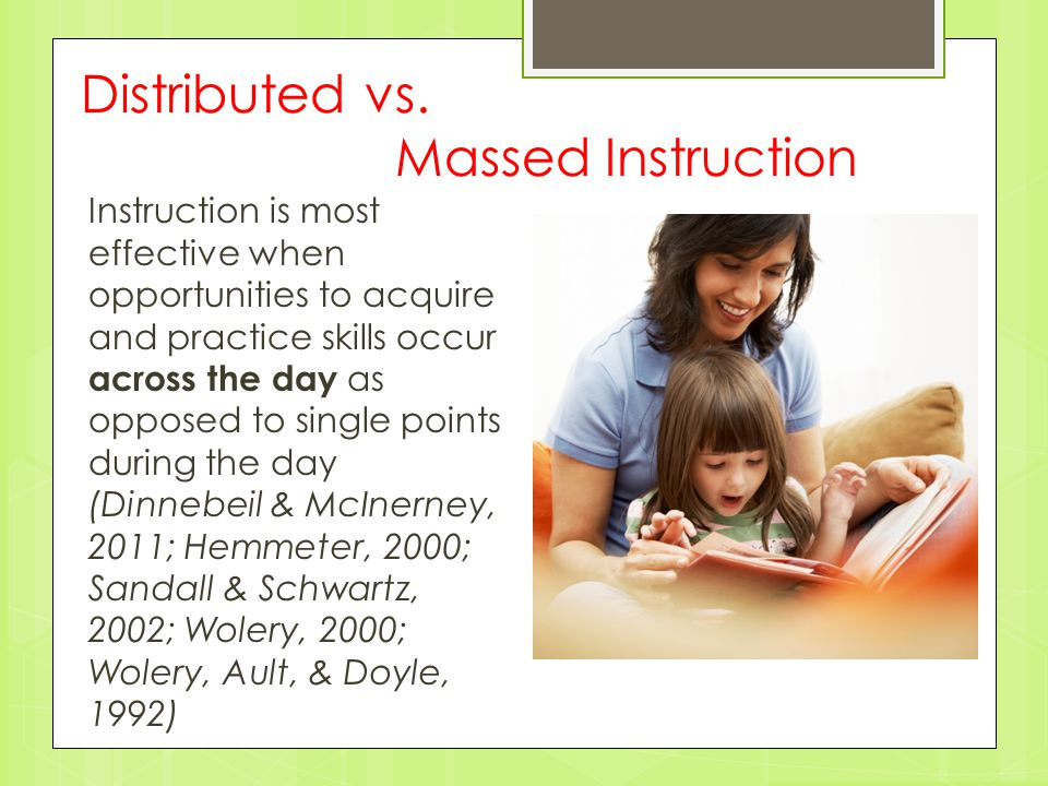 Distributed vs. Massed Instruction