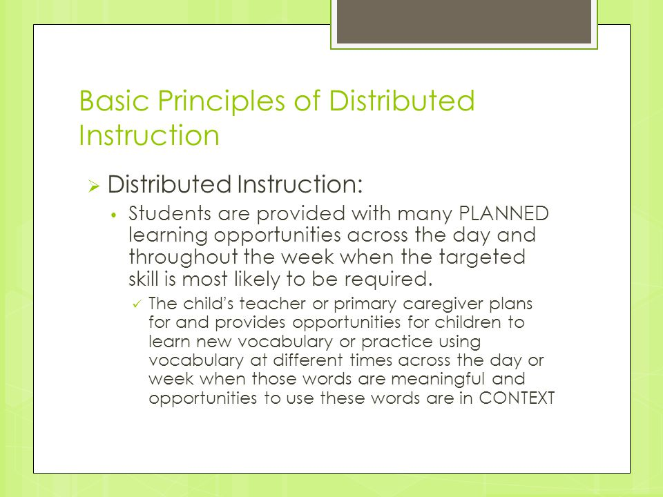 Basic Principles of Distributed Instruction