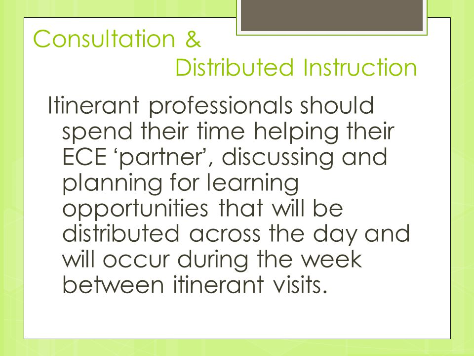 Consultation & Distributed Instruction
