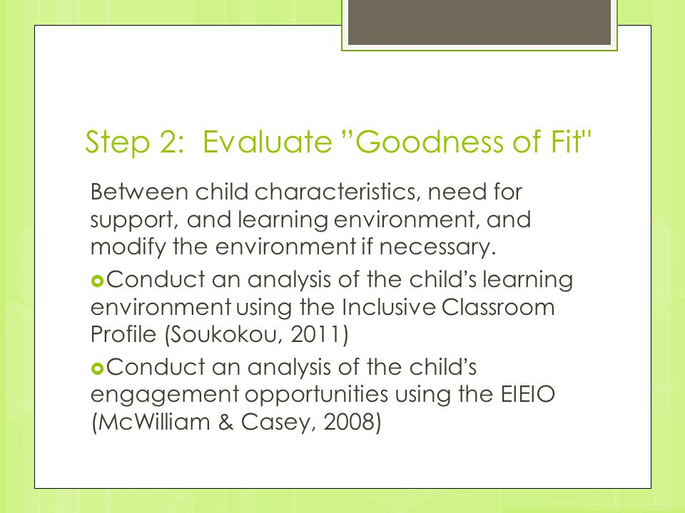 Step 2: Evaluate Goodness of Fit