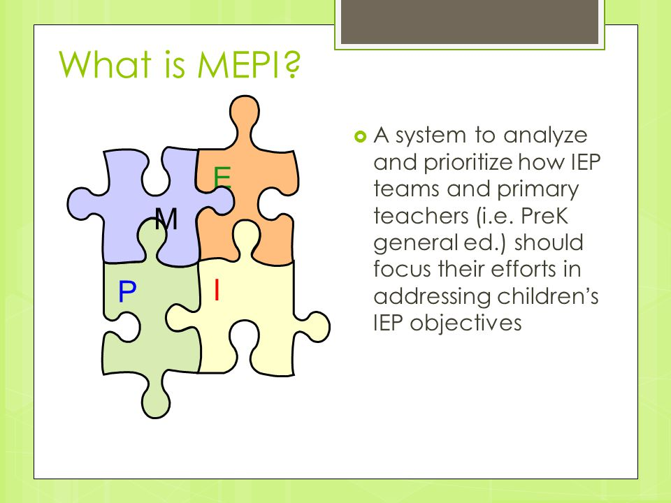 What is MEPI E. I. P. M.