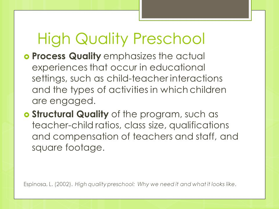 High Quality Preschool