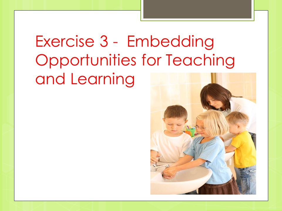 Exercise 3 - Embedding Opportunities for Teaching and Learning