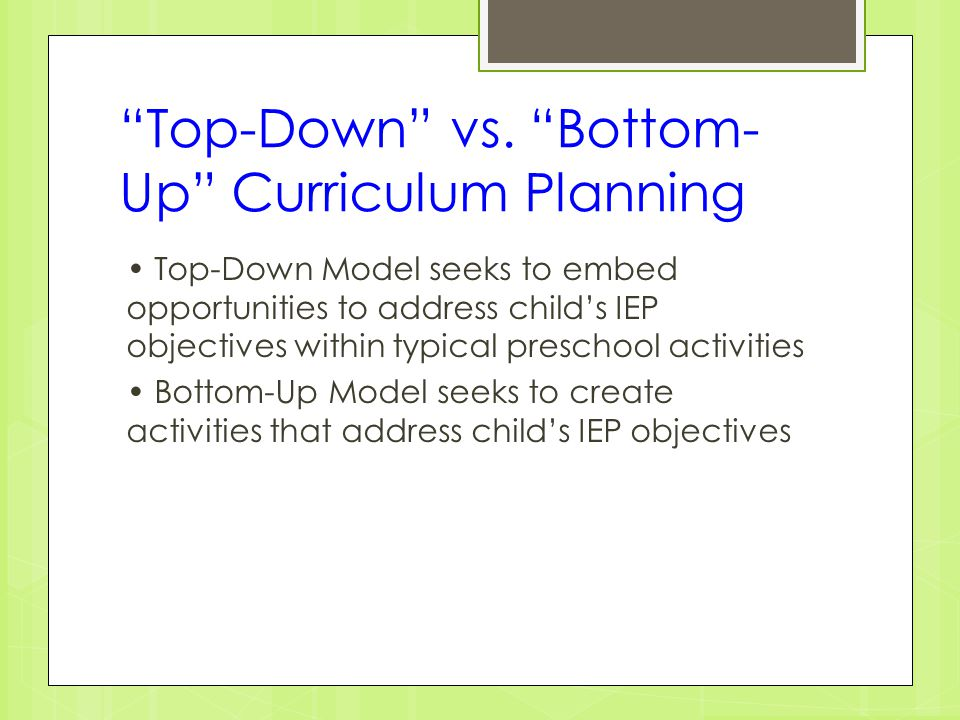 Top-Down vs. Bottom-Up Curriculum Planning