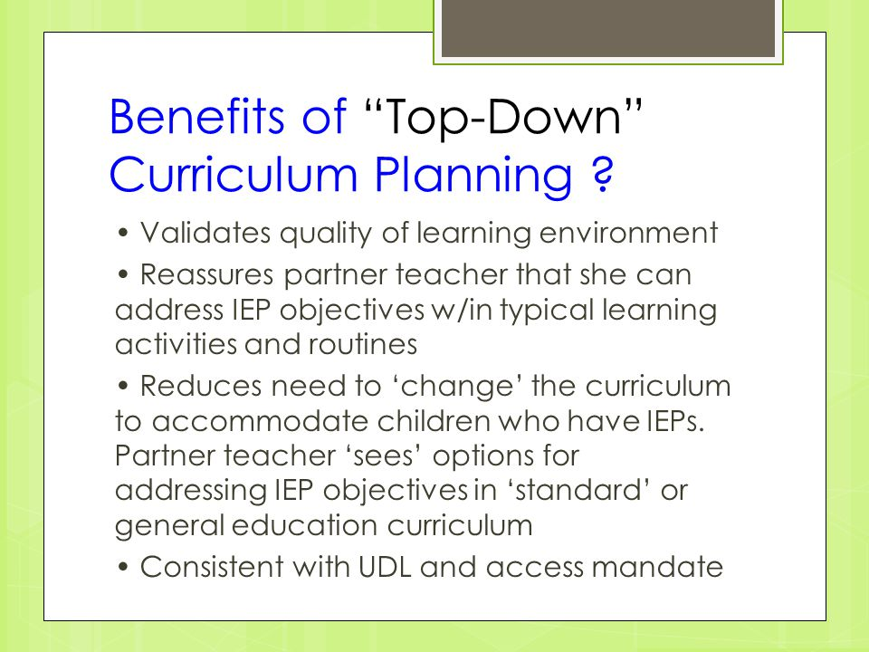 Benefits of Top-Down Curriculum Planning