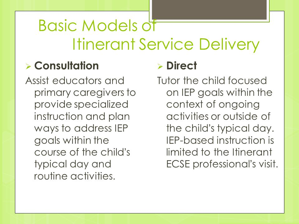 Basic Models of Itinerant Service Delivery