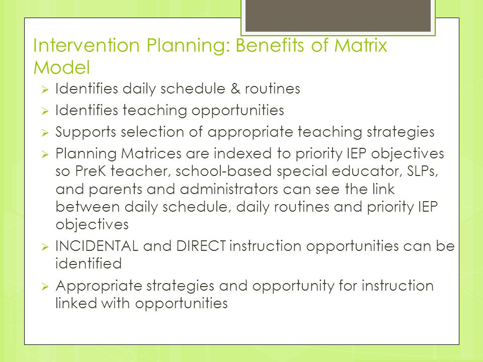 Intervention Planning: Benefits of Matrix Model