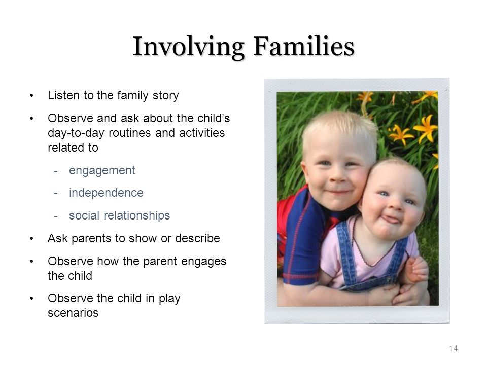 Involving Families Listen to the family story