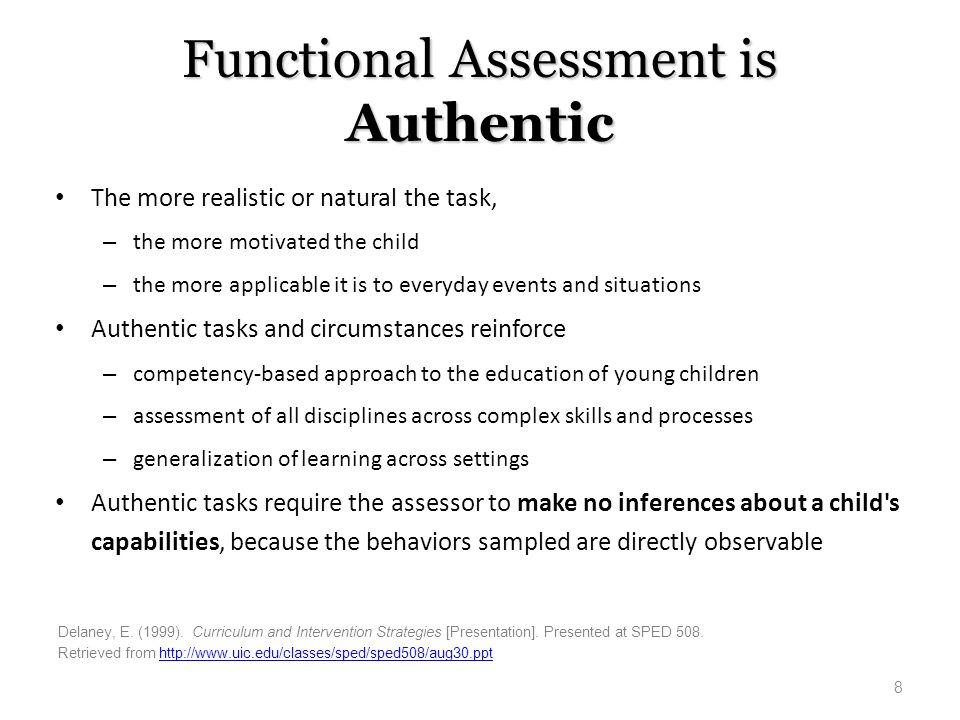 Functional Assessment is Authentic