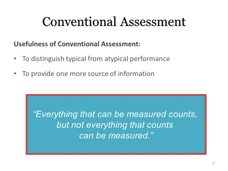 Conventional Assessment