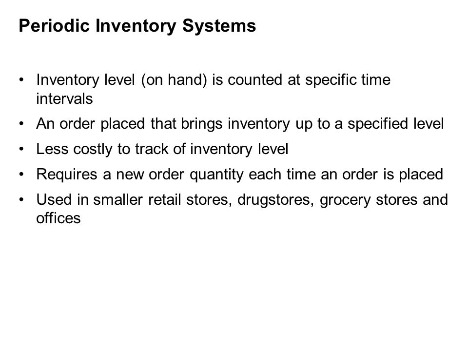 Periodic Inventory Systems