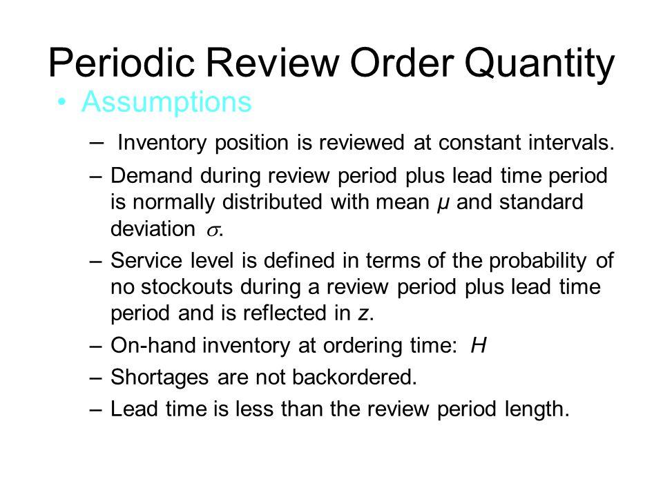Periodic Review Order Quantity