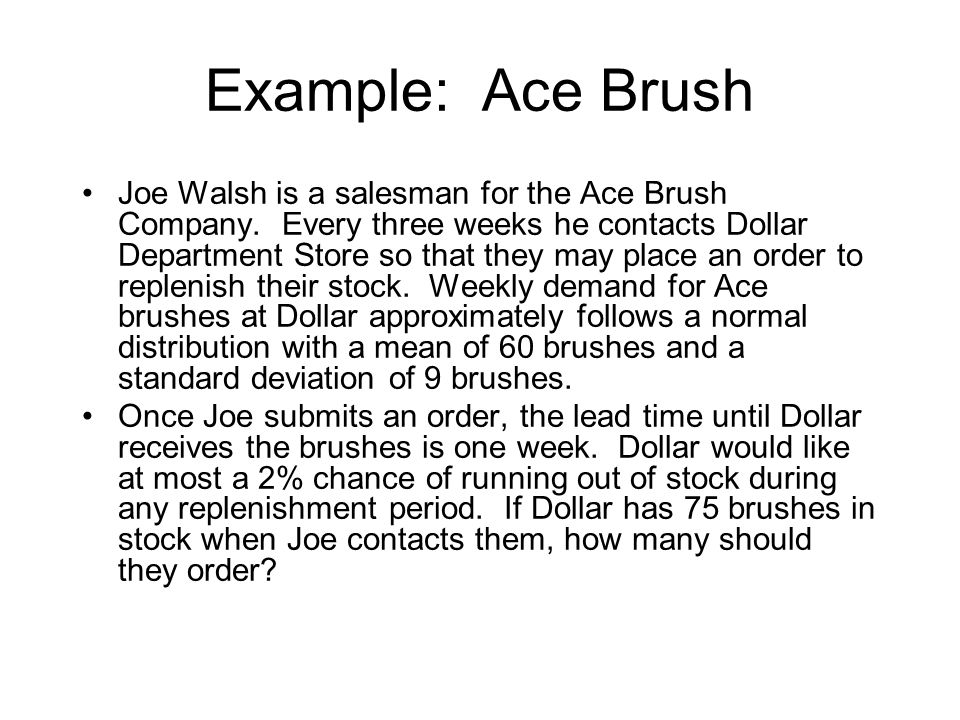 Example: Ace Brush