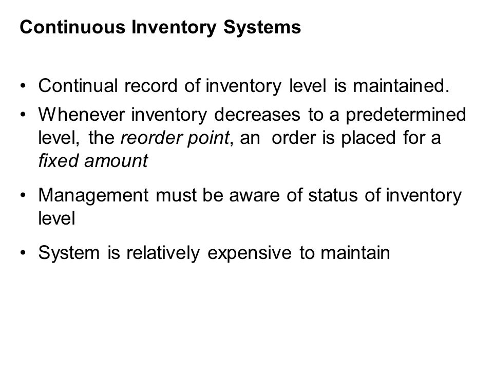 Continuous Inventory Systems