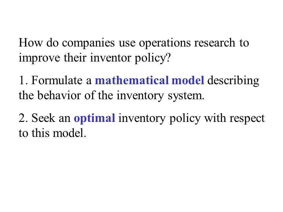 How do companies use operations research to improve their inventor policy