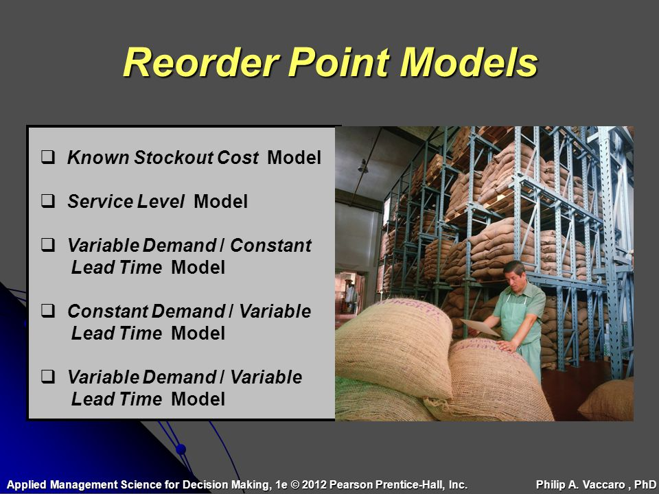 Reorder Point Models Known Stockout Cost Model Service Level Model