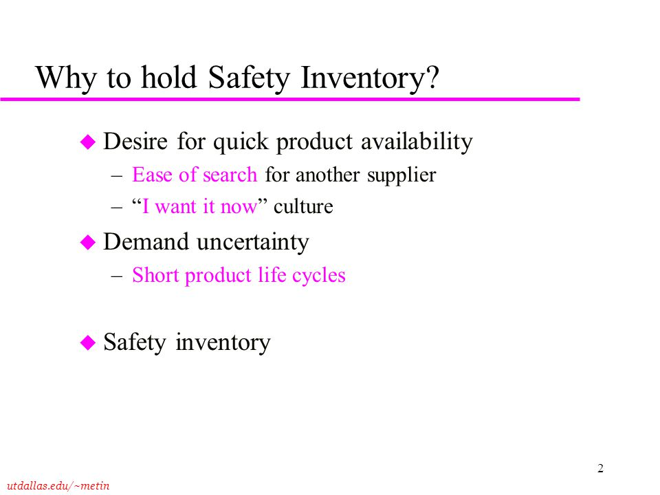 Why to hold Safety Inventory