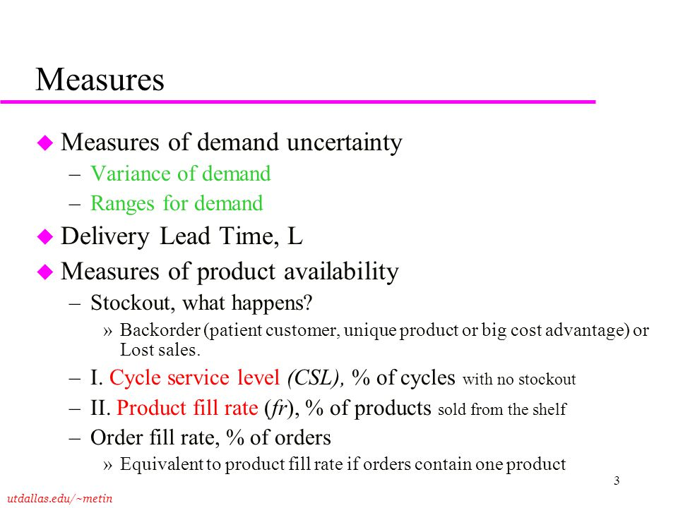 Measures Measures of demand uncertainty Delivery Lead Time, L