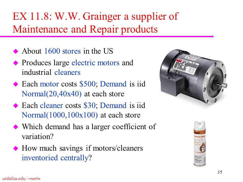 EX 11.8: W.W. Grainger a supplier of Maintenance and Repair products