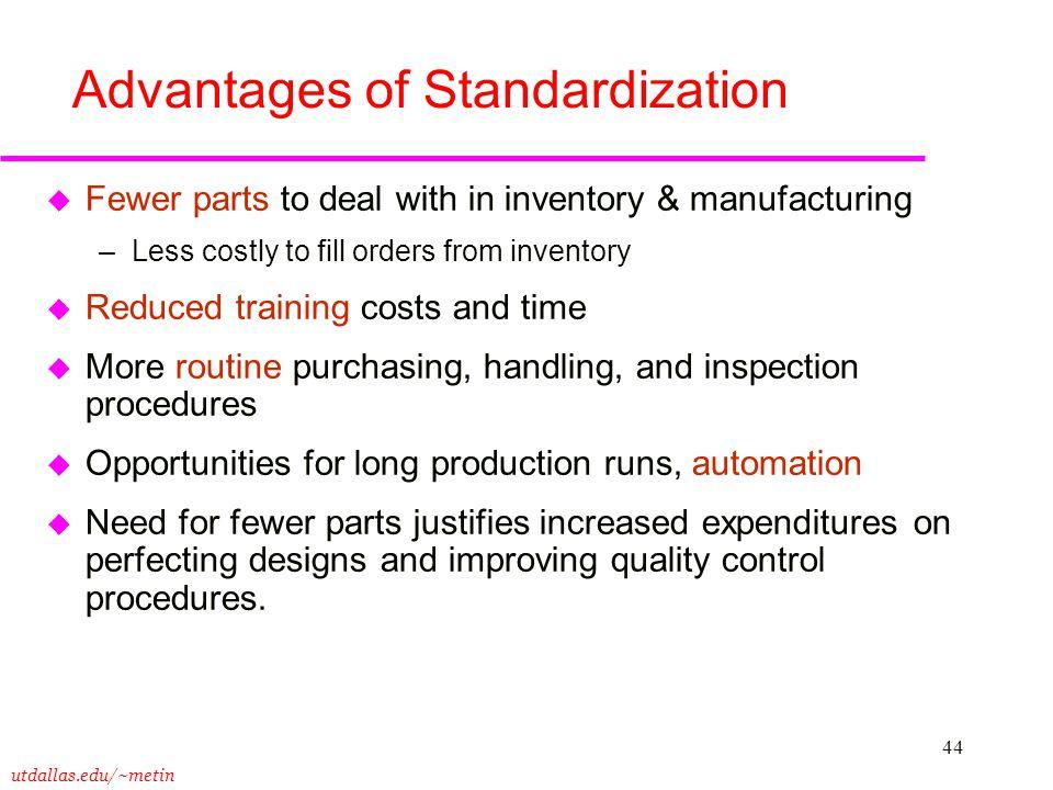Advantages of Standardization