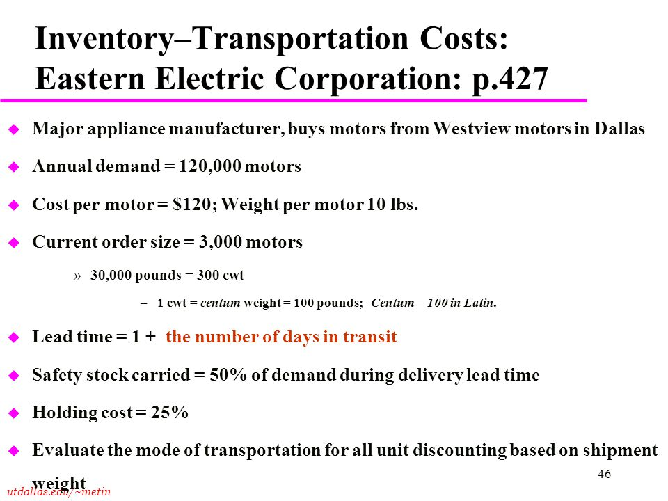 Inventory–Transportation Costs: Eastern Electric Corporation: p.427