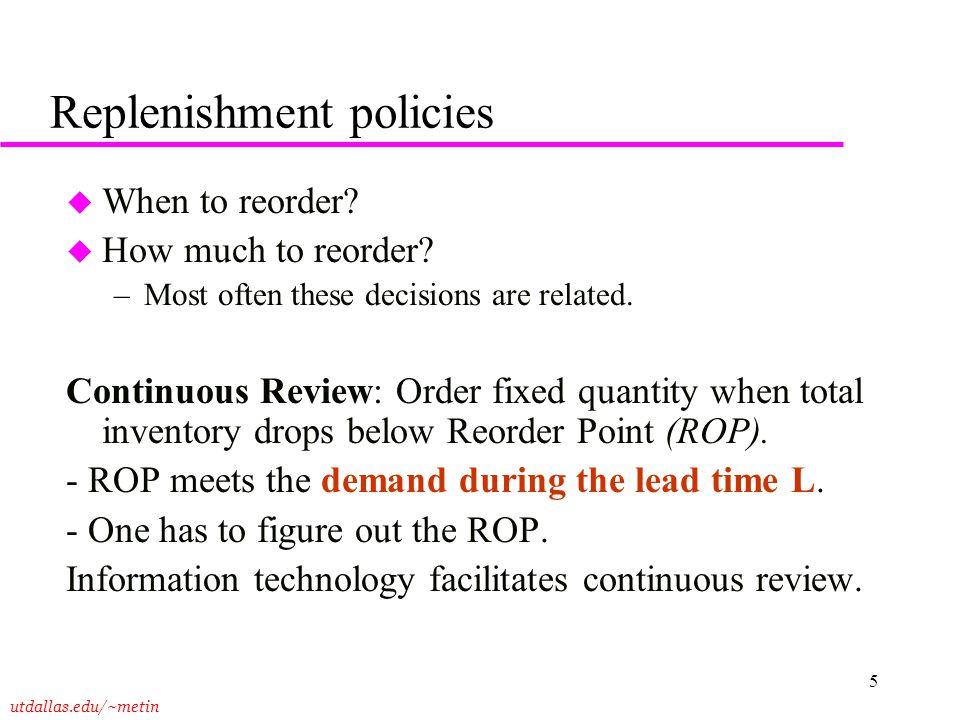 Replenishment policies