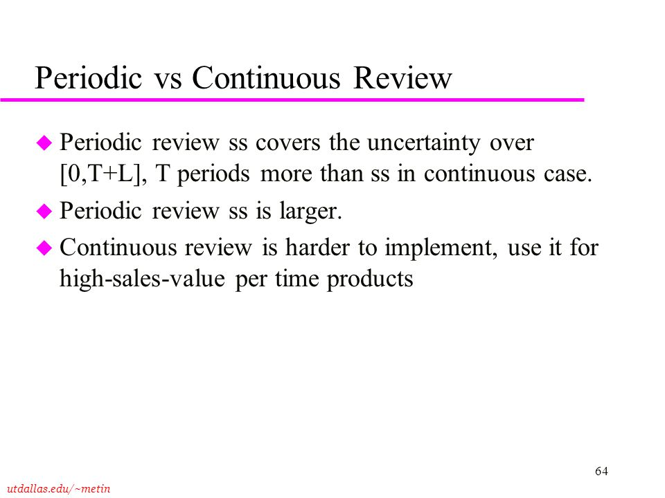Periodic vs Continuous Review