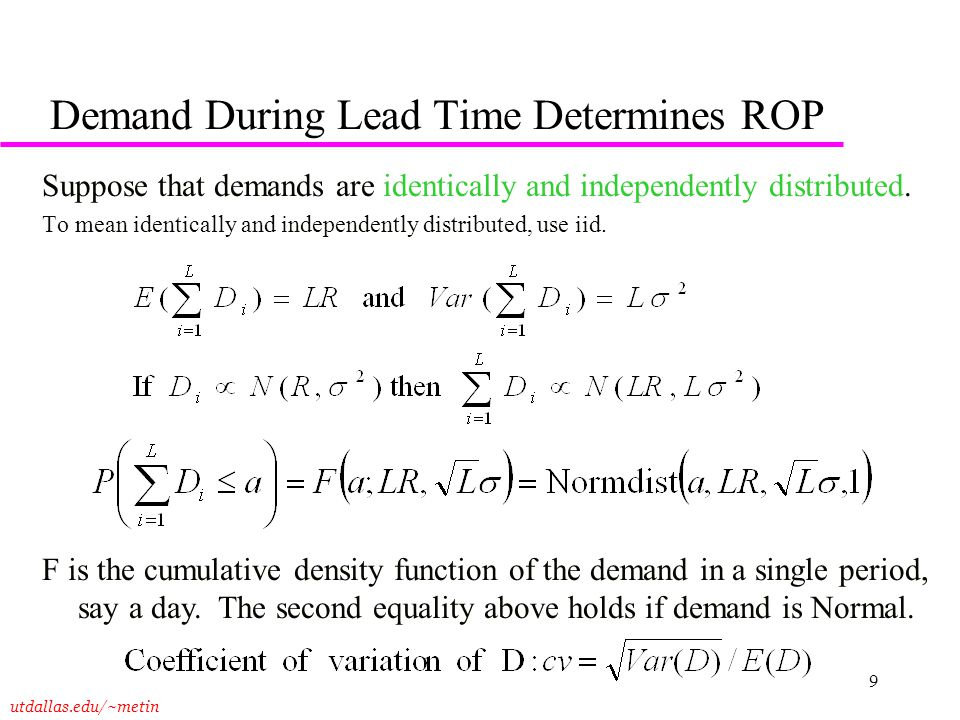 Demand During Lead Time Determines ROP