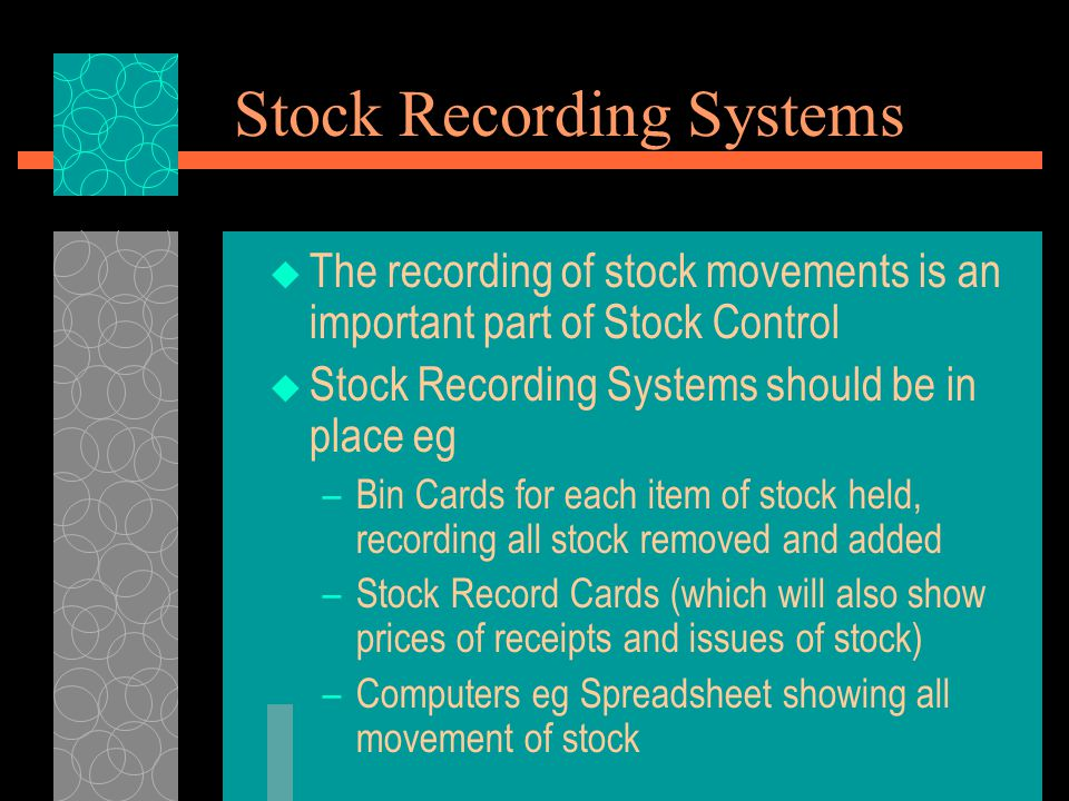 Stock Recording Systems