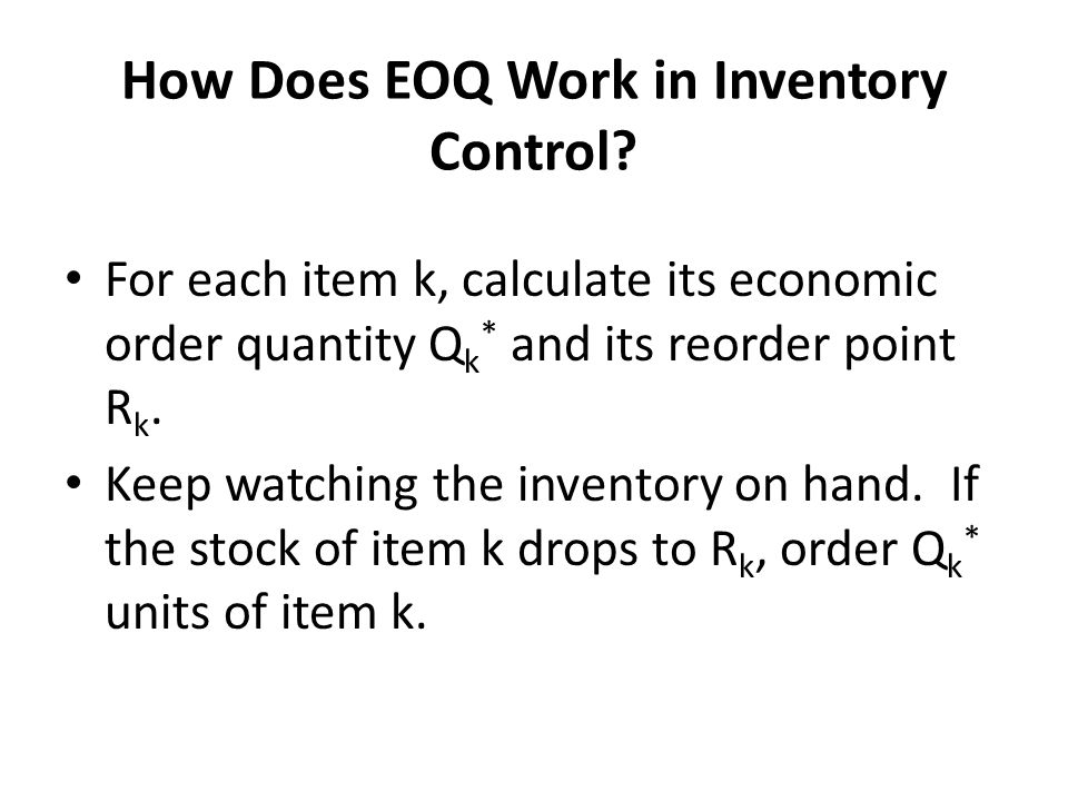 How Does EOQ Work in Inventory Control