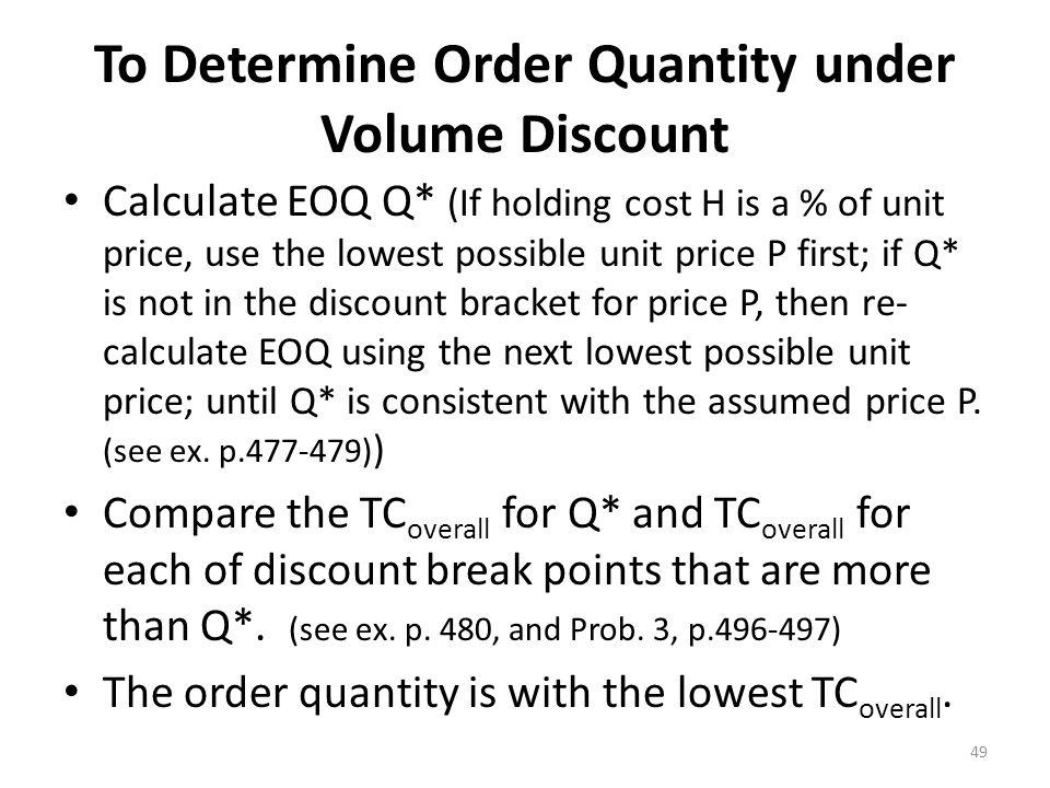 To Determine Order Quantity under Volume Discount