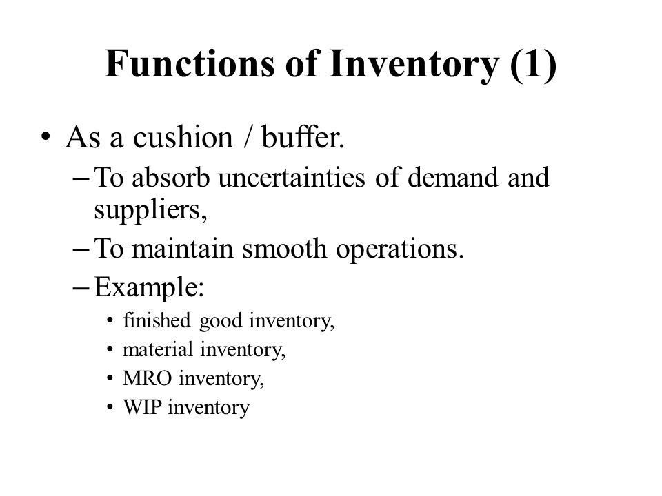 Functions of Inventory (1)