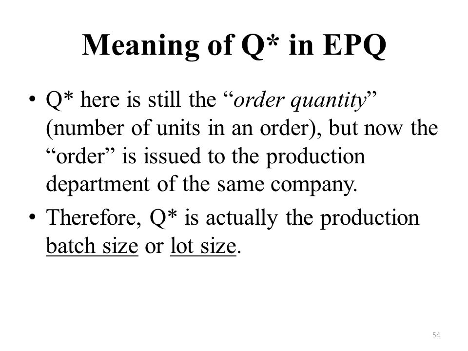 Meaning of Q* in EPQ
