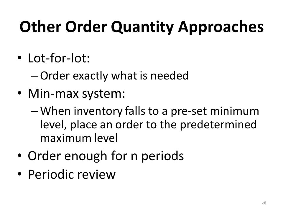 Other Order Quantity Approaches
