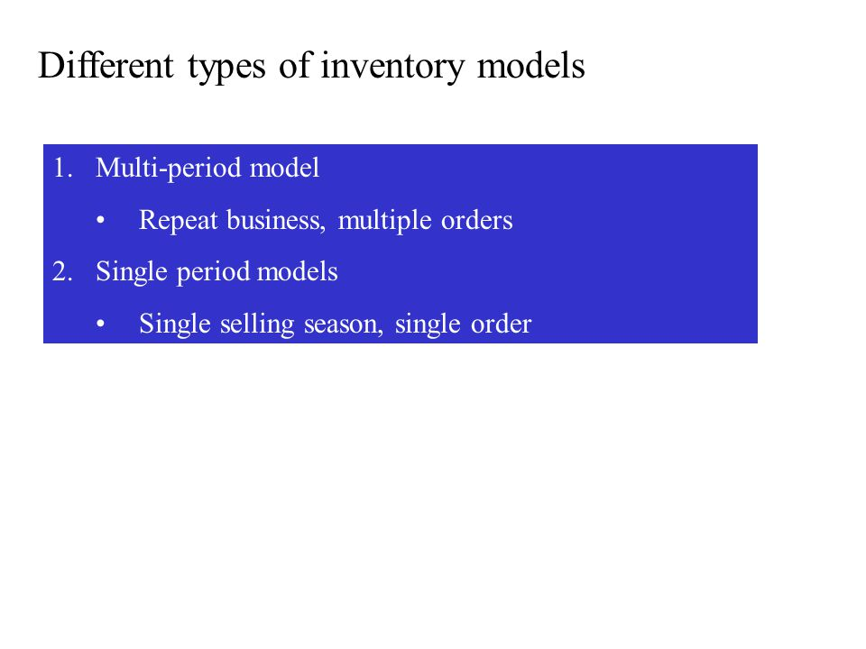 Different types of inventory models