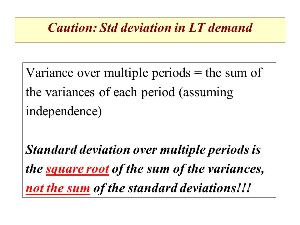 Caution: Std deviation in LT demand