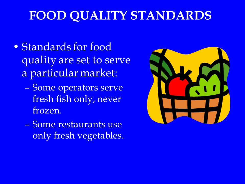 FOOD QUALITY STANDARDS