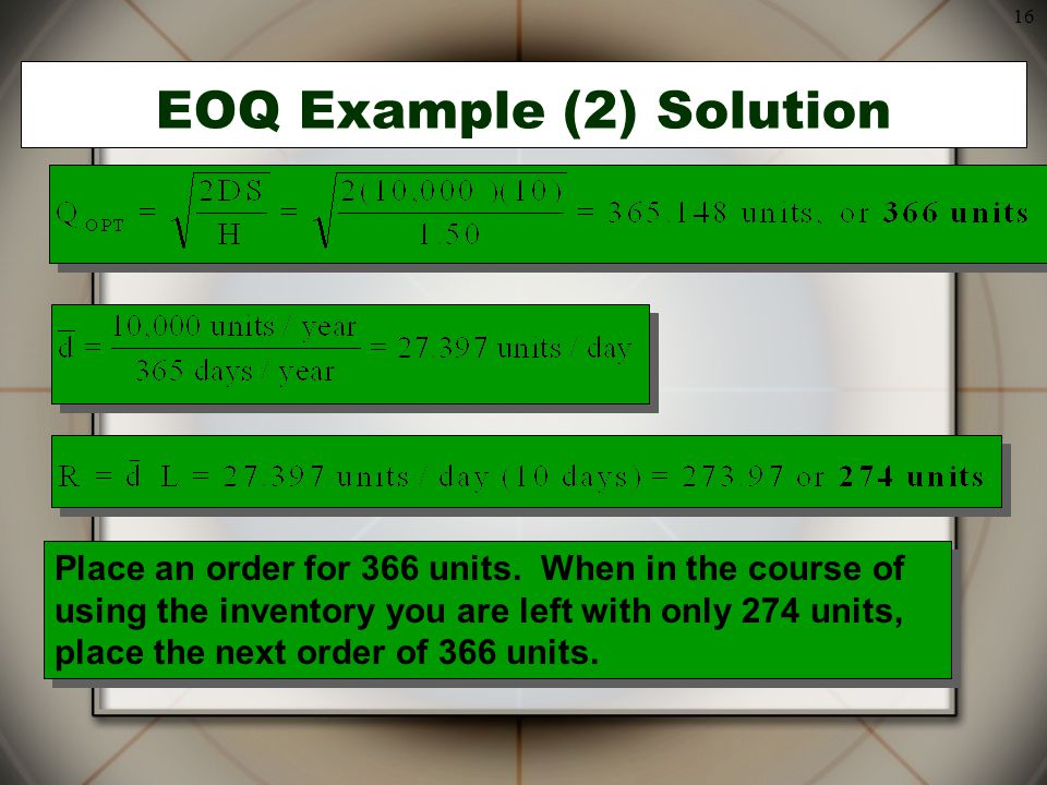 EOQ Example (2) Solution